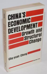 China's Economic Development; Growth and Structural Change