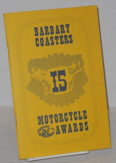 San Francisco: The Barbary Coasters Motorcycle Club, 1981. Magazine. 5.5x8.5 inches, photos, illustr...