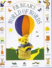 P B Bear's World of Words by  Lee Davis - Hardcover - from World of Books Ltd (SKU: GOR004114112)