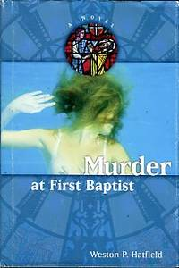 image of Murder At First Baptist