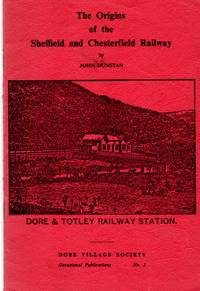 The Origins of the Sheffield and Chesterfield Railway