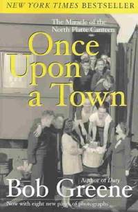 Once upon a Town: The Miracle of the North Platte Canteen - Paperback by Greene, Bob