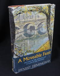 A Moveable Feast: Sketches of the Author's Life in Paris (First Edition)