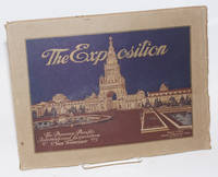 The Exposition; An Elegant Illustrated Souvenir View Book of the Panama-Pacific International Exposition at San Francisco. Official Publication