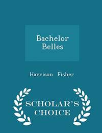 image of Bachelor Belles - Scholar's Choice Edition