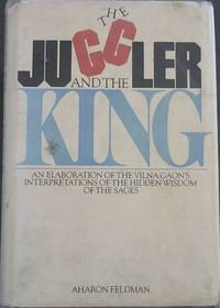 The Juggler and the King: The Jew and the Conquest of Evil: An Elaboration of the Vilna...