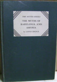 image of Myths and Legends of Babylonia and Assyria