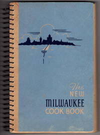 The New Milwaukee Cook Book