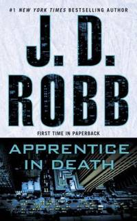 Apprentice in Death by J. D. Robb - Paperback - 2017 - from ThriftBooks (SKU: G1101987995I4N00)