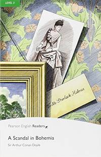 Scandal in Bohemia (Pearson English Graded Readers) by  Arthur Conan Doyle - Paperback - from World of Books Ltd (SKU: GOR005334923)