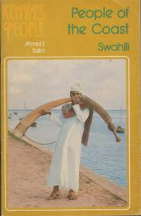 PEOPLE OF THE COAST Swahili by  Ahmed Idha Salim - Paperback - Second Edition - 1985 - from The Avocado Pit and Biblio.co.uk