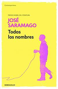 Todos los nombres / All the Names Works of Jose Saramago