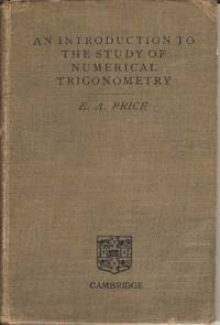 An Introduction to the Study of Numerical Trigonometry