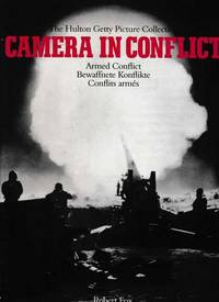 Camera in Conflict: The Hulton Getty Picture Collection