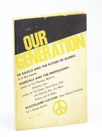 Our Generation, September [Sept.] 1967, Volume 5, Number 2 - De Gaulle and the Future of Quebec
