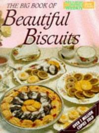 Big Book of Beautiful Biscuits (Australian Women's Weekly Home Library) by Australian Womens Weekly - 1986
