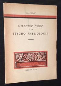L'Electro-Choc et La Psycho-Physiologie