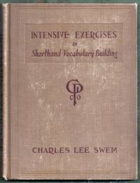 Intensive Exercises in Shorthand Vocabulary Building