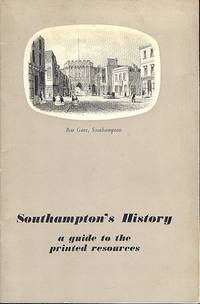 Southamptons' History - A Guide to the Printed Resorces.