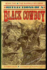 Reflections of a Black Cowboy: Book Two - The Buffalo Soldiers