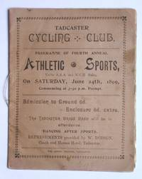 Tadcaster Cycling Club: Programme of Fourth Annual Athletic Sports. 1899. by Tadcaster Cycling Club - 1899