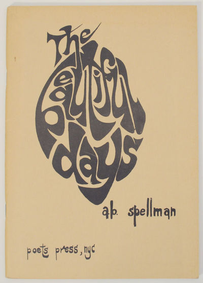 New York: The Poets Press, 1965. First edition. Softcover. Spellman's first book a collection of poe...