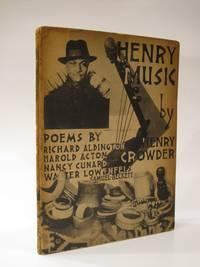 Henry - Music. Poems By Nancy Cunard, Richard Aldington, Walter Lowenfels, Samuel Beckett, Harold Acton