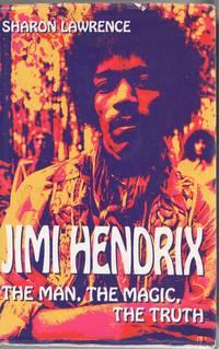 image of Jimi Hendrix: The Man, the Magic, the Truth
