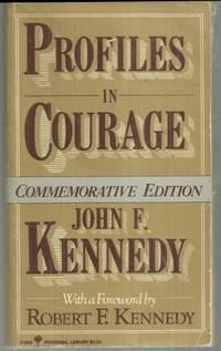 PROFILES IN COURAGE Commemorative Edition