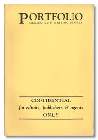 PORTFOLIO PRESENTS 7 STORIES 3 NOVEL PORTIONS ARTICLES & POEMS FROM MEXICO CITY BY MEXICAN AND U. S. WRITERS