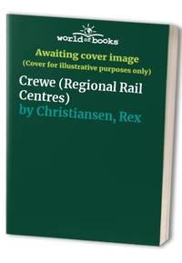Crewe (Regional Rail Centres S.)