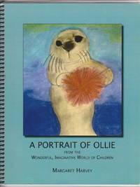 A Portrait of Ollie, from the Wonderful, Imaginative World of Children