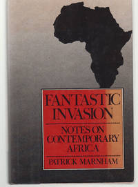 Fantastic Invasion:  Notes on Contemporary Africa
