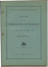 image of Province of British Columbia Report of the Commissioner of Fisheries For the Year Ending December 31st, 1934 With Appendices