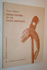 Viewer's Guide to Indian Culture of the Pacific Northwest