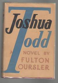 Joshua Todd by  Fulton  Anthony as Oursler - First Edition - 1935 - from Mystery Cove Book Shop and Biblio.com