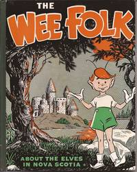 """image of The Wee Folk """"about the Elves in Nova Scotia"""""""