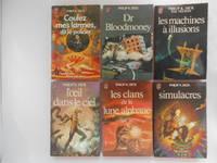 image of Coulez Mes Larmes, Dit Le Policier, Dr. Bloodmoney, Les Machines à Illusions, L'oeil dans le Ciel, Les Clans de la Lune Alphane, Simulacres (6 books / livres)