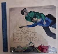 image of Chagall, Lissitsky, Malevitch: L'Avant Garde Russe A Vitebsk, 1918-1922