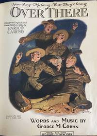 SONGS OF THE GREAT WAR A Compilation of Music Sheets of the Great War 1917-1919