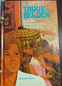 Trixie Belden and the Mystery of the Blinking Eye #12