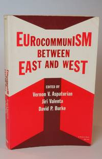Eurocommunism between East and West