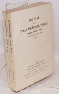 Journal of Indian and Buddhist studies / Indogaku bukkyogaku kenkyu. Vol. VI No. 1 and 2 (January 1958, March 1958)