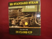 BR Standard Steam in Close-Up. Volume One