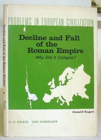 Decline And Fall Of The Roman Empire -  Why Did It Collapse?