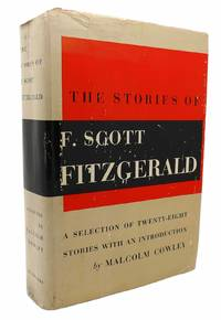 image of THE STORIES OF F. SCOTT FITZGERALD A Selection of 28 Stories, with an  Introduction by Malcolm Cowley