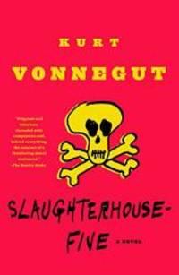 image of Slaughterhouse-Five: A Novel (Modern Library 100 Best Novels)