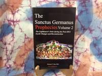 Sanctus Germanus Prophecies, The: