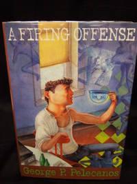 Firing Offense, A