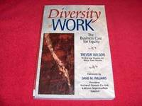 Diversity at Work : The Business Case for Equity